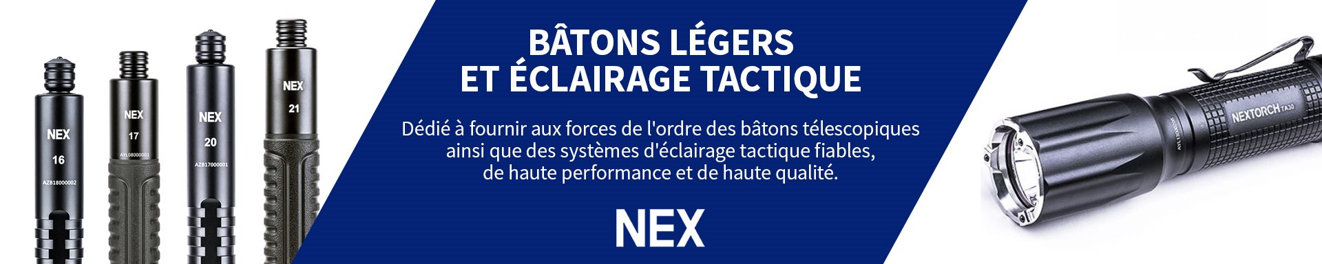 Nex - Batons et éclairage